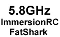 5.8GHz Wireless A/V Systems (ImmersionRC / FatShark)